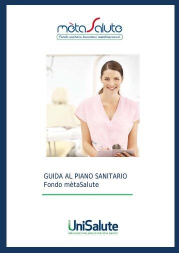 GUIDA AL PIANO SANITARIO Fondo mètaSalute - Metasalute