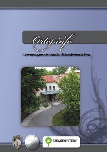 A Debreceni Egyetem OEC Ortopédiai Klinika információs kiadványa