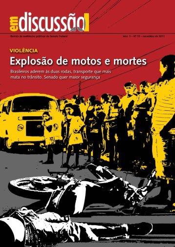 Explosão de motos e mortes - Senado Federal
