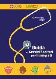 Guida ai Servizi Sanitari per Immigrati 2012 - Integrazione Migranti