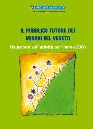 Relazione sull'attività per l'anno 2008 - Il Pubblico Tutore Dei Minori ...
