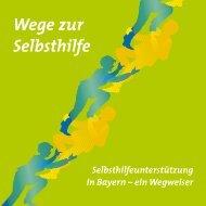 Wege zur Selbsthilfe - Selbsthilfekoordination Bayern