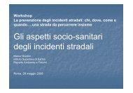 Gli aspetti socio-sanitari degli incidenti stradali - Agenzia di Sanità ...