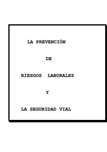 la prevención de riesgos laborales y la seguridad vial - Congreso ...