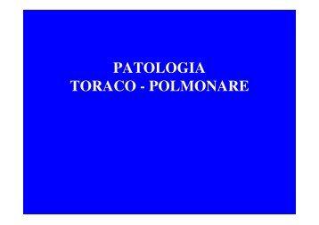PATOLOGIA TORACO - POLMONARE - Rapidclouds