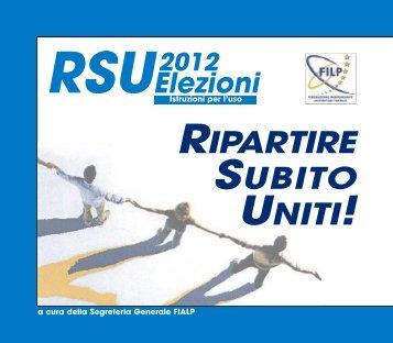 RSU Elezioni 2012 Istruzioni per l'uso RIPARTIRE ... - Autonominail.it