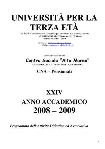 UNIVERSITÀ PER LA TERZA ETÀ 2008 – 2009 - Uniterzaeta-rimini.it