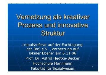 Vernetzung als kreativer Prozess und innovative Struktur - Chancen ...
