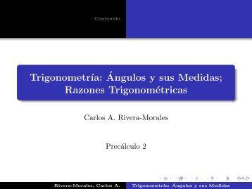 Trigonometría: Ángulos y sus Medidas; Razones ... - Precálculo