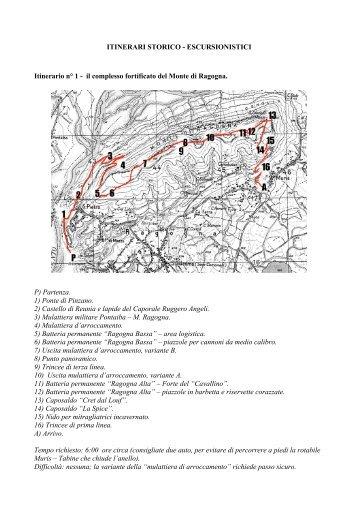 escursionistici. N°1 il complesso fortificato del Monte di Ragogna