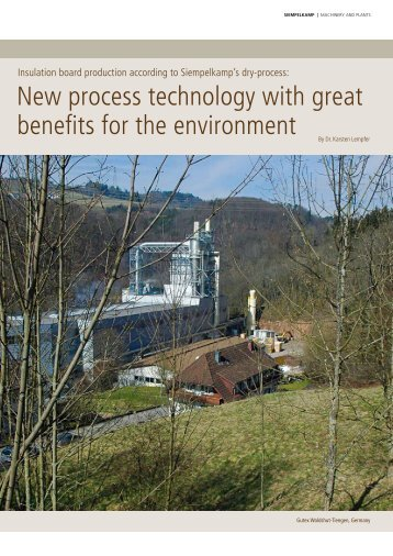 New process technology with great benefits for the ... - Siempelkamp