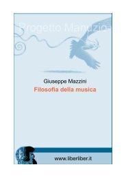 Giuseppe Mazzini - La filosofia della musica - Liber Liber