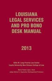 LOUISIANA LEGAL SERVICES AND PRO BONO DESK MANUAL 2013