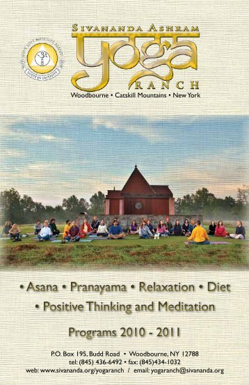 • Asana • Pranayama • Relaxation • Diet • Positive ... - Sivananda Yoga