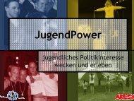 und die PowerPoint Präsentation von JugendPower als pdf