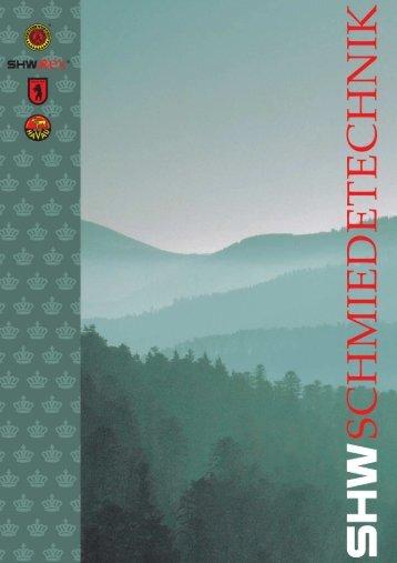 pdf-Datei (2,01 MB) - SHW Schmiedetechnik GmbH & Co. KG