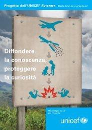 Diffondere la conoscenza, proteggere la curiosità Progetto ... - Unicef