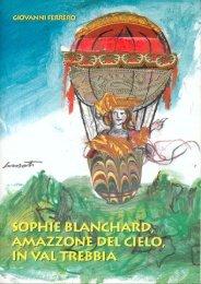 Sophie Blanchard, amazzone del cielo, in Val Trebbia - Valdaveto.net