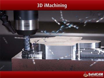 3D iMachining - SolidCAM