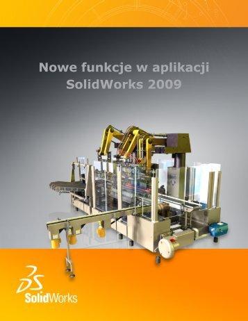 Nowe funkcje w aplikacji SolidWorks 2009
