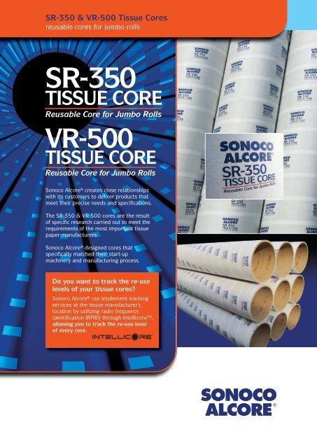 SR-350 & VR-500 Tissue Cores - Sonoco