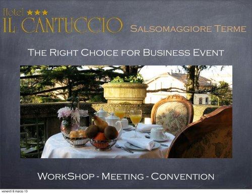 Salsomaggiore Terme WorkShop - Meeting ... - Hotel Il Cantuccio