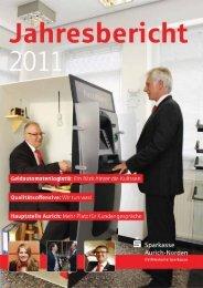 Jahresbericht 2011 zum Herunterladen (9,4 MB) - Sparkasse Aurich ...