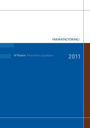 III Pilastro - Informativa al pubblico - Anno 2011 - Farmafactoring