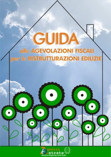 Guida Agevolazioni ristrutturazioni edilizie.pdf - Direzione regionale ...