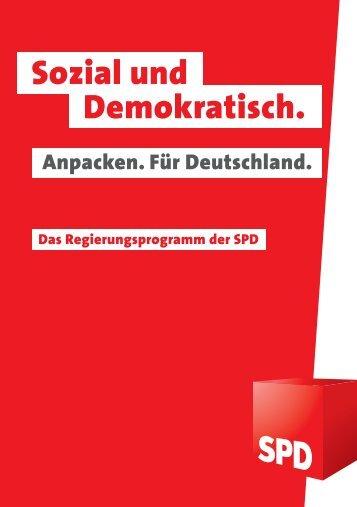 """Regierungsprogramm der SPD """"Sozial und Demokratisch"""" [ PDF ..."""