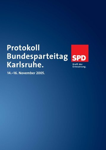 Protokoll Bundesparteitag Karlsruhe. - SPD