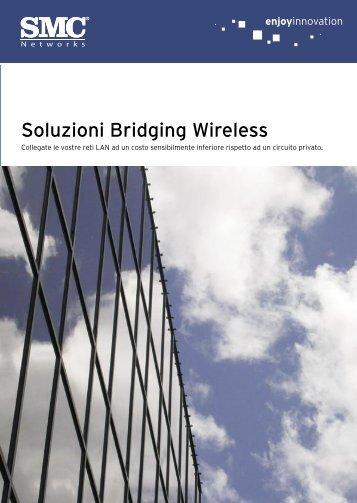 Soluzioni Bridging Wireless - SMC