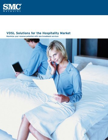 VDSL Solutions for the Hospitality Market - SMC