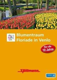 Blumentraum Floriade in Venlo - Spillmann