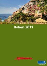 Unsere erlebnisreichen Italienreisen können Sie hier ... - Spillmann