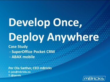 Develop Once, Deploy Anywhere - Software AG