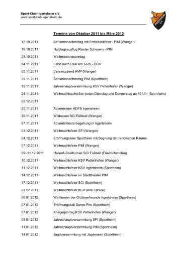 Termine von Oktober 2011 bis März 2012 - Sport-Club-Irgertsheim eV