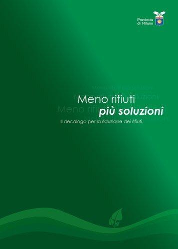 più soluzioni Meno rifiuti - Riciclaggio.com