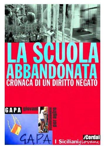 La scuola abbandonata - cronaca di un diritto ... - I Siciliani giovani