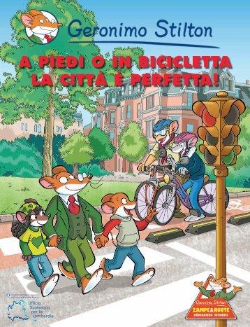 a piedi o in bicicletta la città è perfetta! - Geronimo Stilton