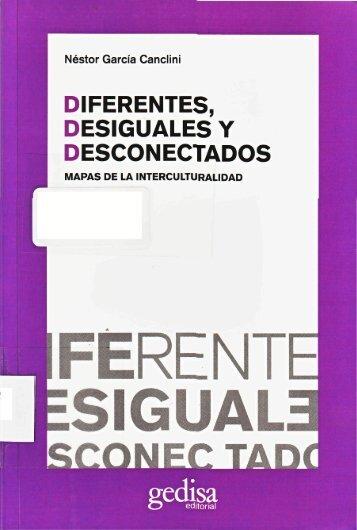 Diferentes-desiguales-y-desconectados_Garcia-Canclini