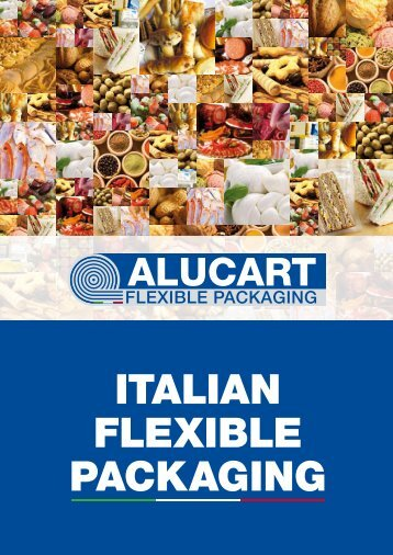 ITALIAN FLEXIBLE PACKAGING - alucart
