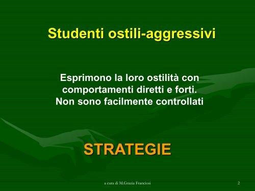ostilo-aggressivi e passivo-aggressivi