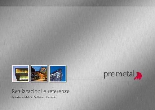 Realizzazioni e referenze - pre metal