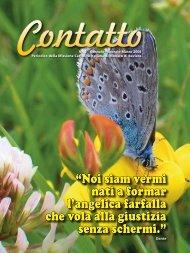 """""""Noi siam vermi nati a formar l'angelica farfalla che vola alla giustizia ..."""
