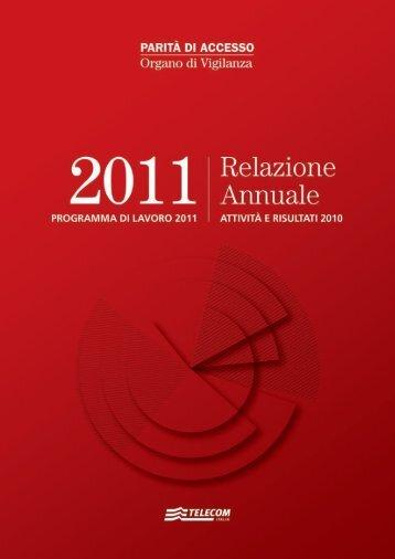 Relazione annuale 2011 - Organo di Vigilanza - Telecom Italia