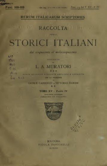 Rerum italicarum scriptores; raccolta degli storici italiani dal ...