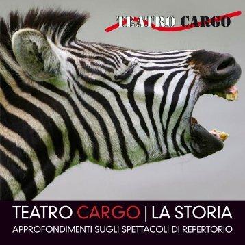 Scarica la brochure con gli spettacoli di repertorio - Teatro Cargo
