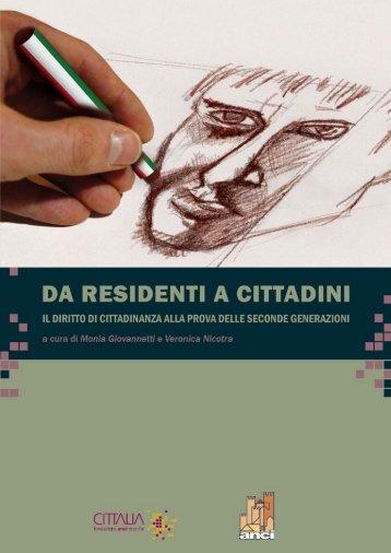 Da residenti a cittadini. Il diritto di cittadinanza - Cittalia