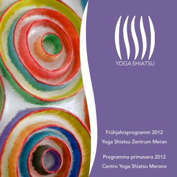 Frühjahrsprogramm 2012 Yoga Shiatsu Zentrum Meran Programma ...